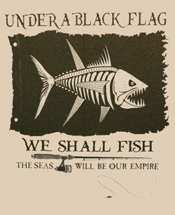 under a black flag we shall fish